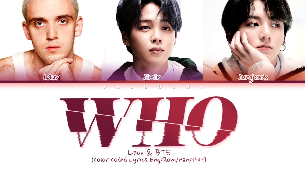 Download Lauv, BTS - Who (Color Coded Lyrics)