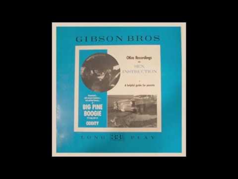 "Gibson Bros. - ""Big Pine Boogie"" LP (1987) Full Album, Vinyl Rip"