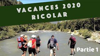 VACANCES RIOCLAR 2020 - PARTIE 1