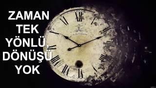 Zaman'ın Değeri  Mutlaka İzle