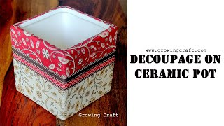 decoupage on ceramic pot♥growing craft♥decoupage for beginners♥decoupage with napkin♥handmade gifts