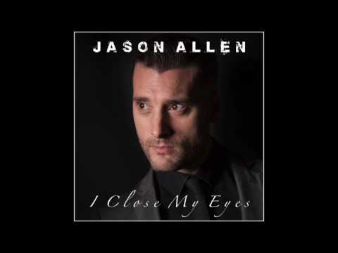 Jason Allen - I Close My Eyes (Pre Release Promo)