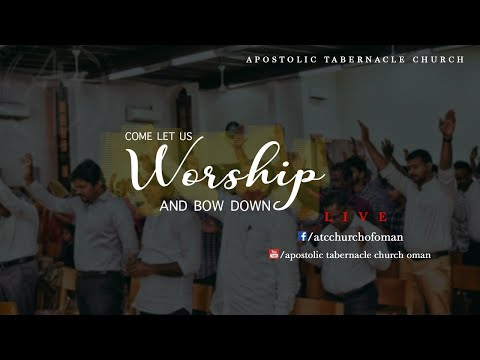 Apostolic Tabernacle Church  – Friday Worship 20/12/2019