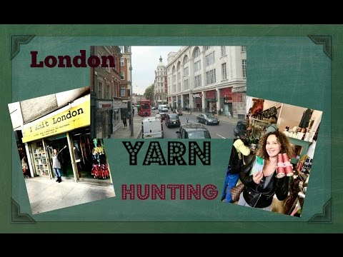 Favorite London Yarn Shops/ Blog