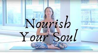 Nourish Your Soul Yoga Practice
