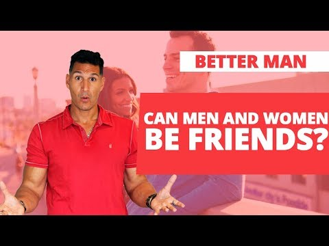 Can Men And Women Be Friends?