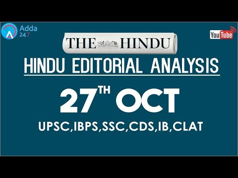 The Hindu Editorial Analysis | 27th October 2017 | ,IBPS PO, RRB MAINS, UPSC,SSC,CDS,IB,CLAT