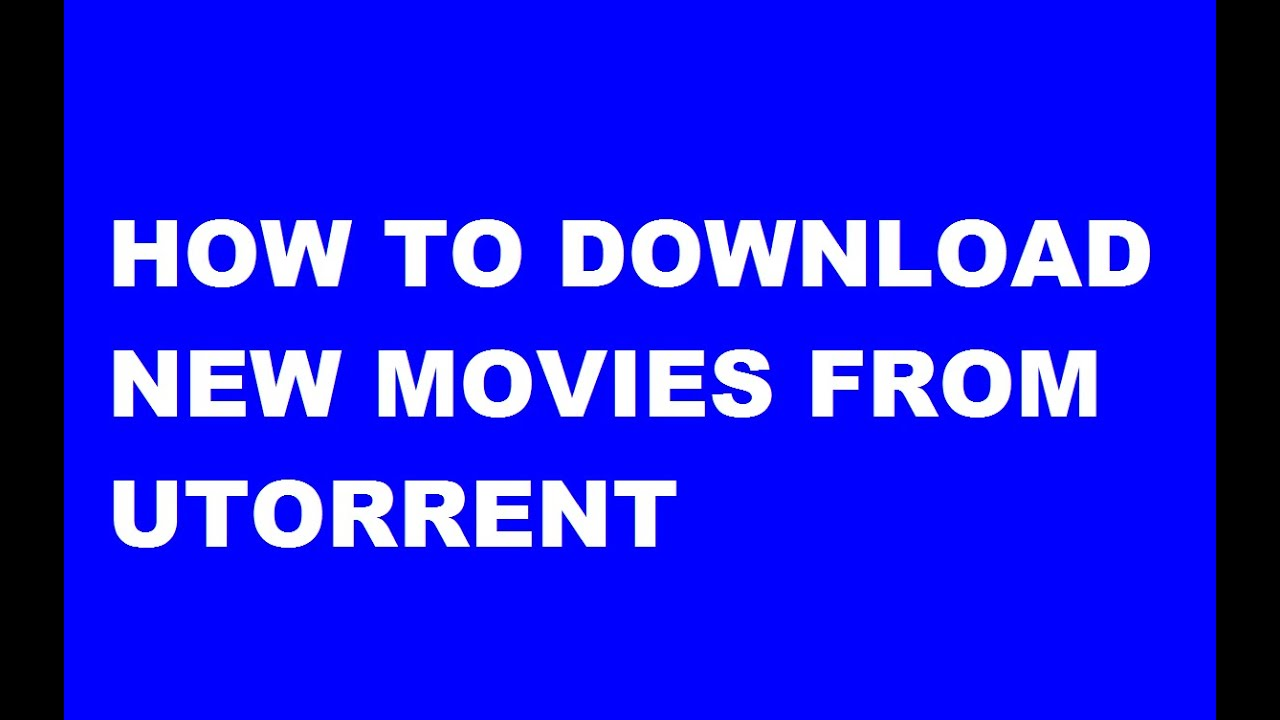 how to use utorrent to download movies for free