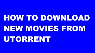 How To Download New Movies From Utorrent In Telugu
