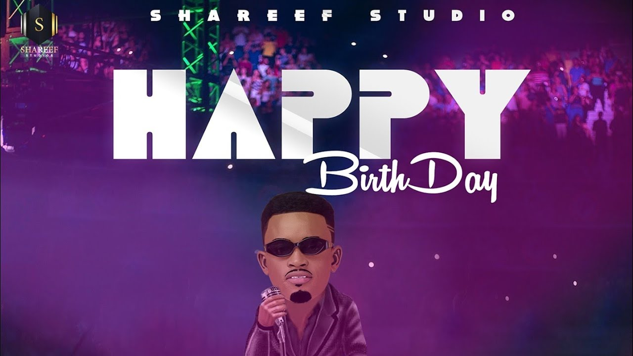 Download Abdul D One - Happy Birthday (Official Audio)