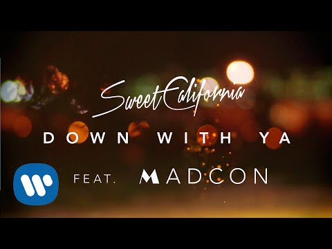 Sweet California – Down with Ya ft. Madcon