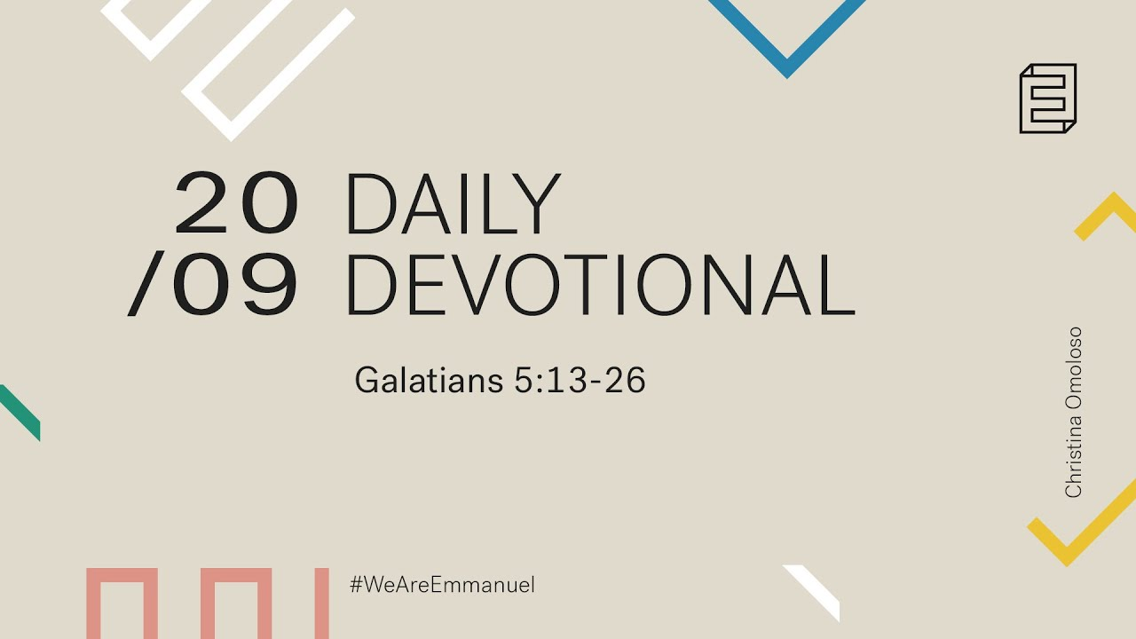 Daily Devotional with Christina Omoloso // Galatians 5:13-26 Cover Image