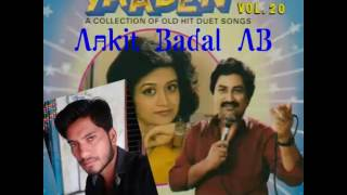 Download lagu Aaj Madhosh Huaa Jaye Re - Kumar Sanu, Bela Sulakhe - Yaaden Vol 20 {Ankit Badal AB}