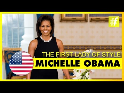 Michelle Obama - The First Lady of Style