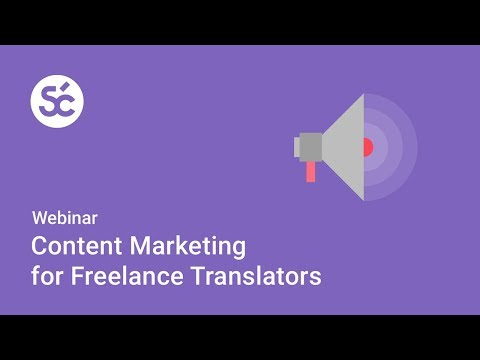 [Webinar] Content Marketing for Freelance Translators