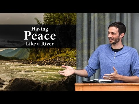 Having Peace Like a River - John Dees (Phil. 4:6-7)