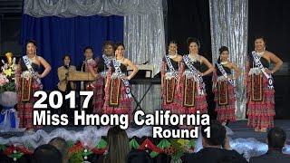 SUAB HMONG E-NEWS:  2017 Miss Hmong California - Round 1