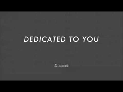 Dedicated To You - Jazz Backing Track Play Along The Real Book