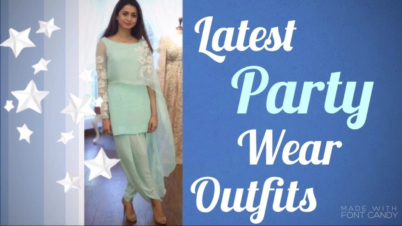 Latest party wear outfits for wedding engagement || indian wedding ...