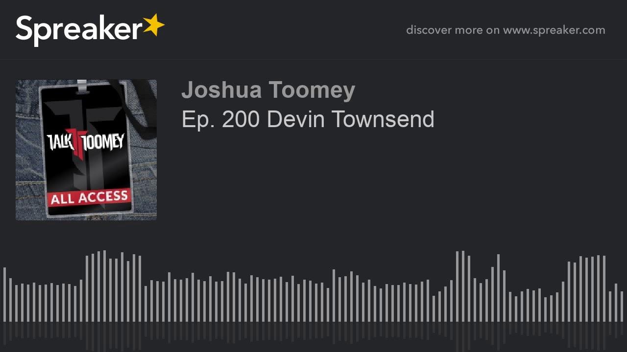 Ep  200 Devin Townsend