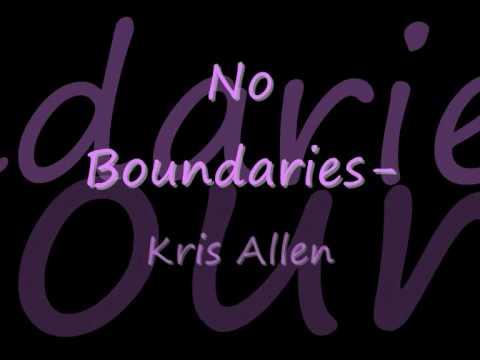 Kris Allen - No Boundaries W/ Lyrics