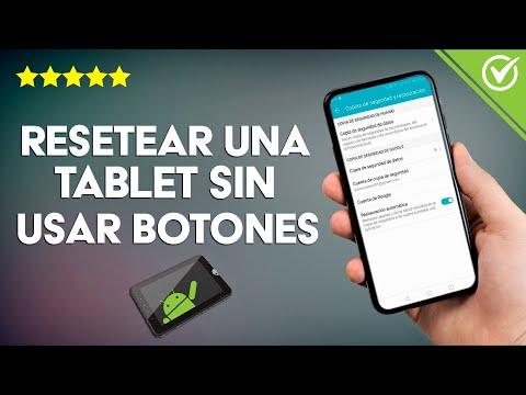 Cómo Resetear una Tablet sin usar los Botones de Volumen ¡Muy Fácil!