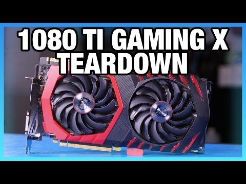 MSI GTX 1080 Ti Gaming X Tear-Down