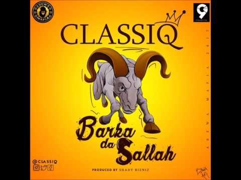 ClassiQ - Barka Da Sallah