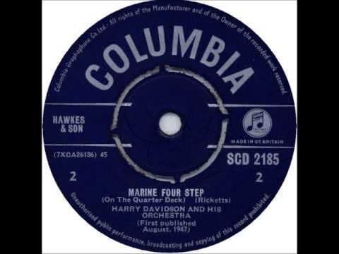 ♫ HARRY DAVIDSON & H O ♫ MARINE FOUR STEP (ON THE QUARTER DECK) [COLUMBIA SCD 2185 @ 1947]