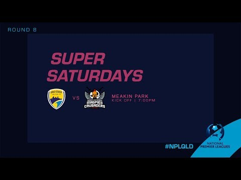 NPL R8: Gold Coast United v Magpies Crusaders