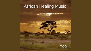 African Healing Song (18 Minutes of Healing African Music for Stress Relief and Mindfulness)