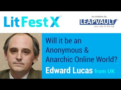 Will it be an Anonymous & Anarchic Online World? Live with Edward Lucas