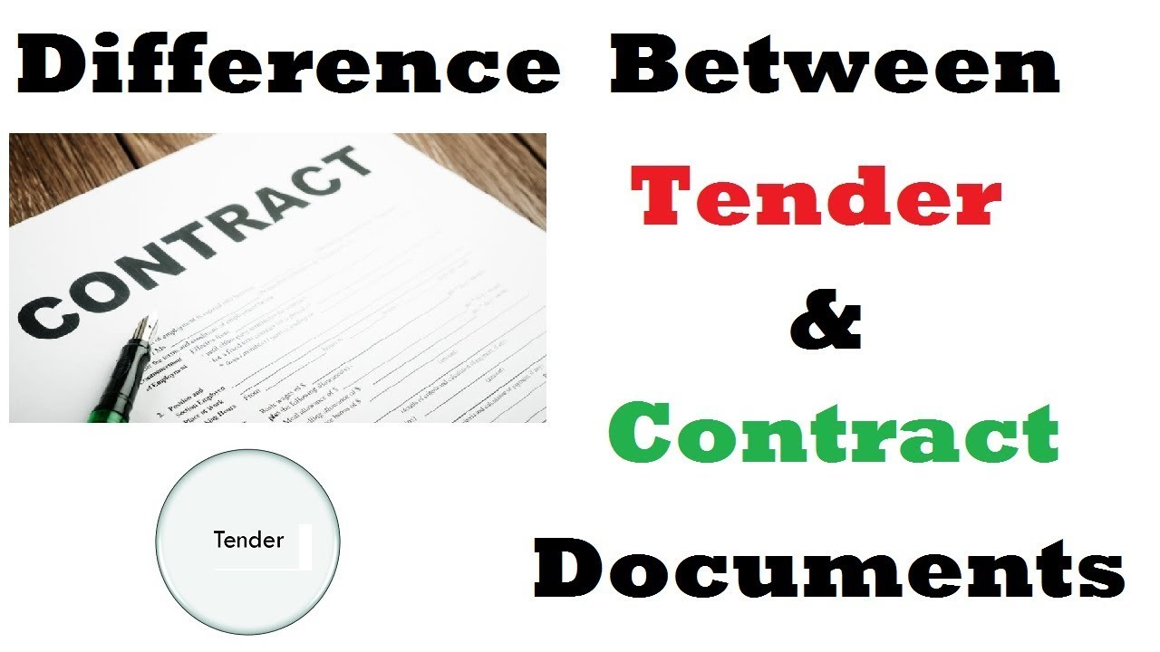 Difference between Tender and Contract documents