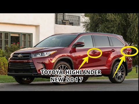 Hot News 2017 Toyota Highlander Pricing Features Design