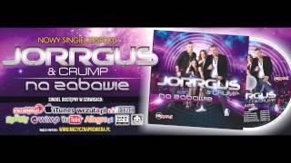 JORRGUS & Crump - NA ZABAWIE /Audio Slayback Crazy Remix/ DISCO POLO
