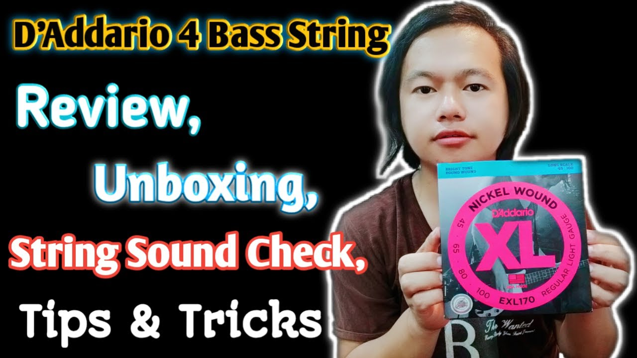 D'Addario 4 Bass String Change Tips, Unboxing, Review & Sound Check | Nepali Bass Guitar Lesson