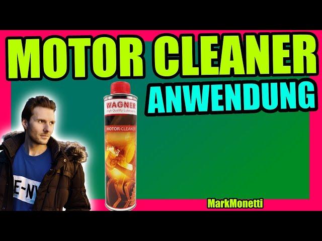 Wagner Motor Cleaner Anwendung | Wie viel? Wann? Wie lange muss es Einwirken? | MarkMonetti