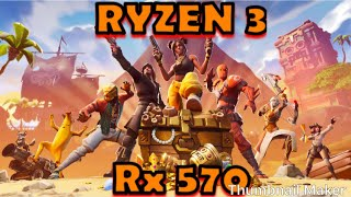 FORTNITE SEASON 8 RX 570 4GB/RYZEN 3 FPS TEST