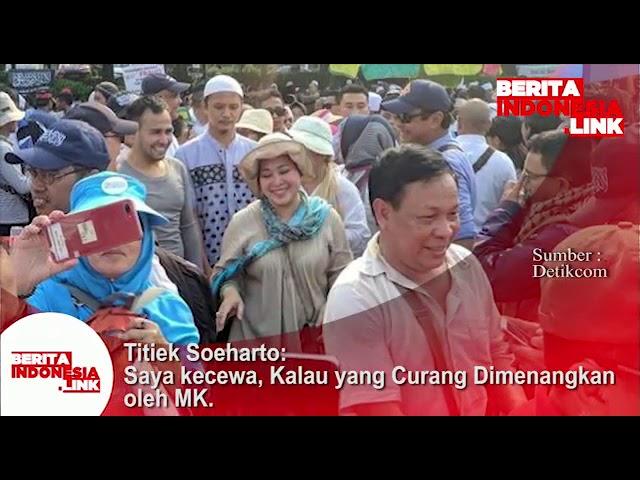 Titiek Soeharto; saya kecewa kalau yang curang dimenangkan oleh MK