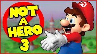 Mario is NOT A HERO 3