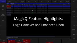 New MagicQ Software Feature: Page Holder and Enhanced Undo