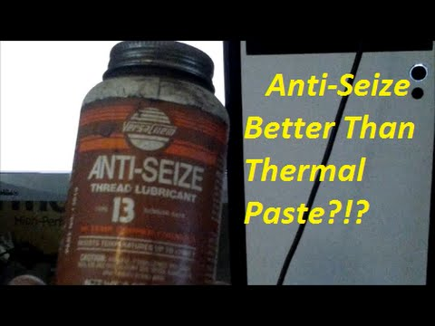 Yet another Thermal Compound (Thermal Paste) substitute test    Copper  Anti-Seize
