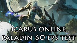 Icarus Online Paladin Gameplay 60FPS