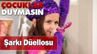 Merve ve Orçun'un şarkı düellosu - Çocuklar Duymasın