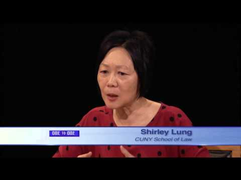 One to One - Shirley Lung: CUNY School of Law