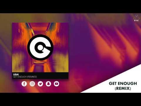 USAI - Get Enough  / WYNE Remix