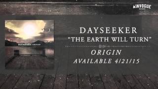 Dayseeker - The Earth Will Turn