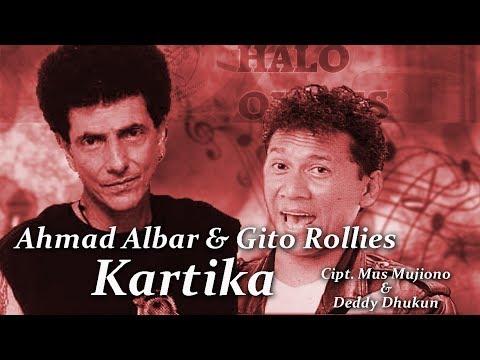 Ahmad Albar Feat. Gito Rollies - Kartika (Lyric Video)