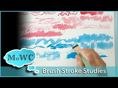 Exploring Brush Strokes and Watercolor Brush Warmups