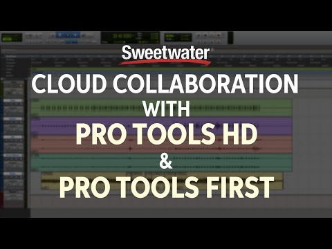 How to Use Cloud Collaboration with Pro Tools HD & Pro Tools First